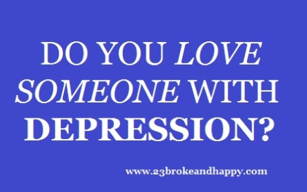 lovesomeonewithdepression
